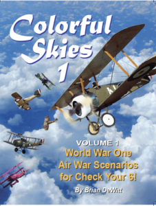 Colorful Skies WWI book 1, scenarios from 1916-1917